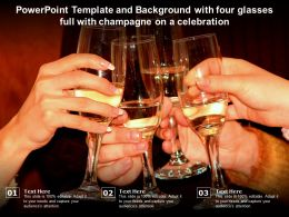 Powerpoint Template With Four Glasses Full With Champagne On A Celebration