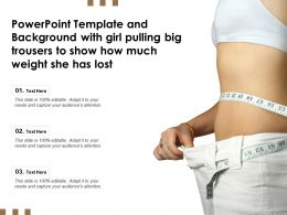 Powerpoint Template With Girl Pulling Big Trousers To Show How Much Weight She Has Lost