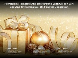 Powerpoint Template With Golden Gift Box And Christmas Ball On Festival Decoration