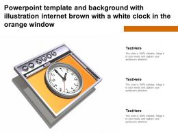 Powerpoint Template With Illustration Internet Brown With A White Clock In The Orange Window