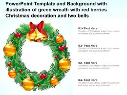 Powerpoint Template With Illustration Of Green Wreath With Red Berries Christmas Decoration And Two Bells