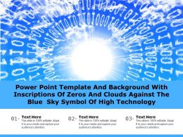 Powerpoint Template With Inscriptions Of Zeros And Clouds Against The Blue Sky Symbol Of High Technology
