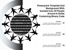 Powerpoint Template With Isolated Icon Of People Around A Globe Containing Binary Code