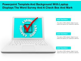 Powerpoint Template With Laptop Displays The Word Survey And A Check Box And Mark