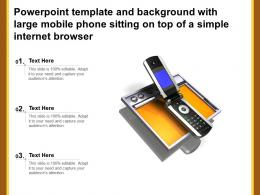 Powerpoint Template With Large Mobile Phone Sitting On Top Of A Simple Internet Browser