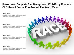 Powerpoint Template With Many Runners Of Different Colors Run Around The Word Race