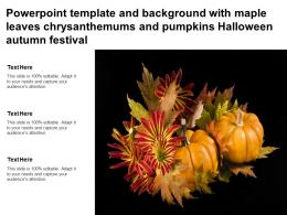 Powerpoint Template With Maple Leaves Chrysanthemums And Pumpkins Halloween Autumn Festival
