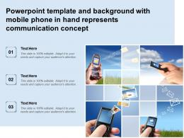Powerpoint Template With Mobile Phone In Hand Represents Communication Concept