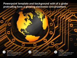 Powerpoint Template With Of A Globe Protruding Form A Glowing Electronic Circuit Pattern