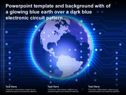 Powerpoint Template With Of A Glowing Blue Earth Over A Dark Blue Electronic Circuit Pattern