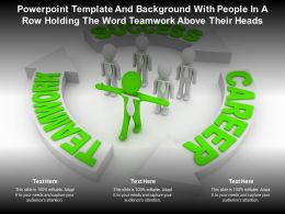 Powerpoint Template With People In A Row Holding The Word Teamwork Above Their Heads