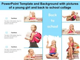 Powerpoint Template With Pictures Of A Young Girl And Back To School Collage