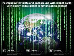 Powerpoint Template With Planet Earth With Binary Codes Global Communication Concept