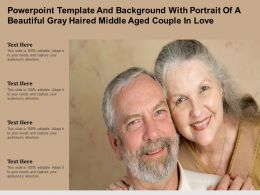 Powerpoint Template With Portrait Of A Beautiful Gray Haired Middle Aged Couple In Love
