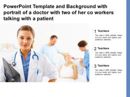 Powerpoint Template With Portrait Of A Doctor With Two Of Her Co Workers Talking With A Patient