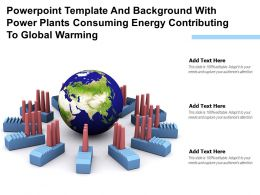 Powerpoint Template With Power Plants Consuming Energy Contributing To Global Warming