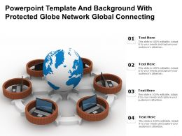 Powerpoint Template With Protected Globe Network Global Connecting