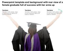 Powerpoint Template With Rear View Of A Female Graduate Full Of Success With Her Arms Up