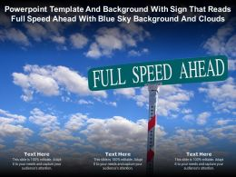 Powerpoint Template With Sign That Reads Full Speed Ahead With Blue Sky Background And Clouds