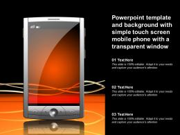 Powerpoint Template With Simple Touch Screen Mobile Phone With A Transparent Window