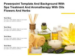 Powerpoint Template With Spa Treatment And Aromatherapy With Oils Flowers And Herbs