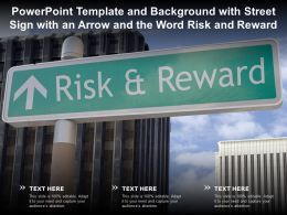 Powerpoint Template With Street Sign With An Arrow And The Word Risk And Reward