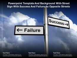 Powerpoint Template With Street Sign With Success And Failure As Opposite Streets