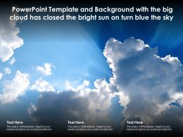 Powerpoint Template With The Big Cloud Has Closed The Bright Sun On Turn Blue The Sky