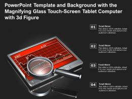 Powerpoint Template With The Magnifying Glass Touch Screen Tablet Computer With 3d Figure