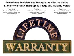 Powerpoint Template With The Words Lifetime Warranty In A Graphic Image And Metallic Words