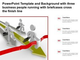 Powerpoint Template With Three Business People Running With Briefcases Cross The Finish Line