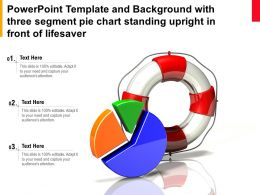 Powerpoint Template With Three Segment Pie Chart Standing Upright In Front Of Lifesaver