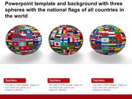 Powerpoint Template With Three Spheres With The National Flags Of All Countries In The World