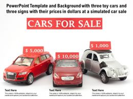 Powerpoint Template With Three Toy Cars And Three Signs With Their Prices In Dollars At A Simulated Car Sale