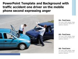 Powerpoint Template With Traffic Accident One Driver On The Mobile Phone Second Expressing Anger