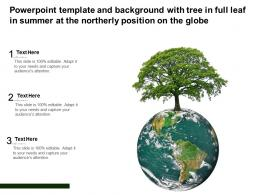 Powerpoint Template With Tree In Full Leaf In Summer At The Northerly Position On The Globe