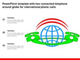 Powerpoint Template With Two Connected Telephone Around Globe For International Phone Calls