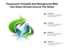 Powerpoint Template With Two Green Arrows Around The Globe Ppt Powerpoint