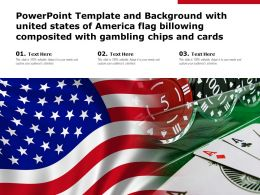 Powerpoint Template With United States Of America Flag Billowing Composited With Gambling Chips And Cards