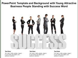 Powerpoint Template With Young Attractive Business People Standing With Success Word