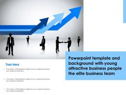 Powerpoint Template With Young Attractive Business People The Elite Business Team