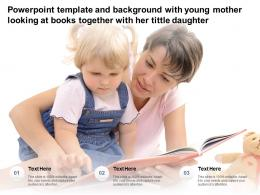 Powerpoint Template With Young Mother Looking At Books Together With Her Tittle Daughter