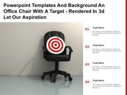 Powerpoint Templates An Office Chair With A Target Rendered In 3d Let Our Aspiration