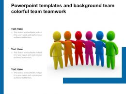 Powerpoint Templates And Background Team Colorful Team Teamwork
