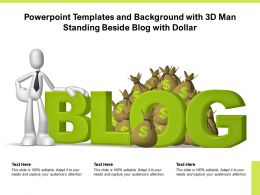 Powerpoint Templates And Background With 3d Man Standing Beside Blog With Dollar