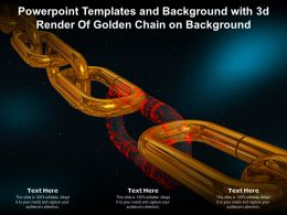 Powerpoint Templates And Background With 3d Render Of Golden Chain On Background