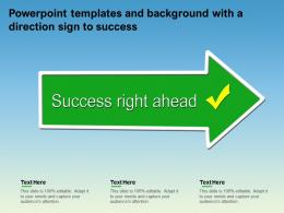 Powerpoint Templates And Background With A Direction Sign To Success