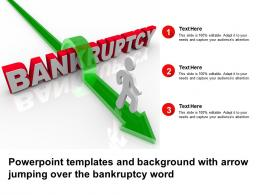 Powerpoint Templates And Background With Arrow Jumping Over The Bankruptcy Word