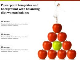Powerpoint Templates And Background With Balancing Diet Woman Balance