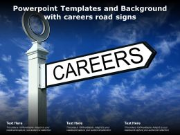 Powerpoint Templates And Background With Careers Road Signs